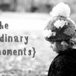 My children are growing up! The ordinary moments
