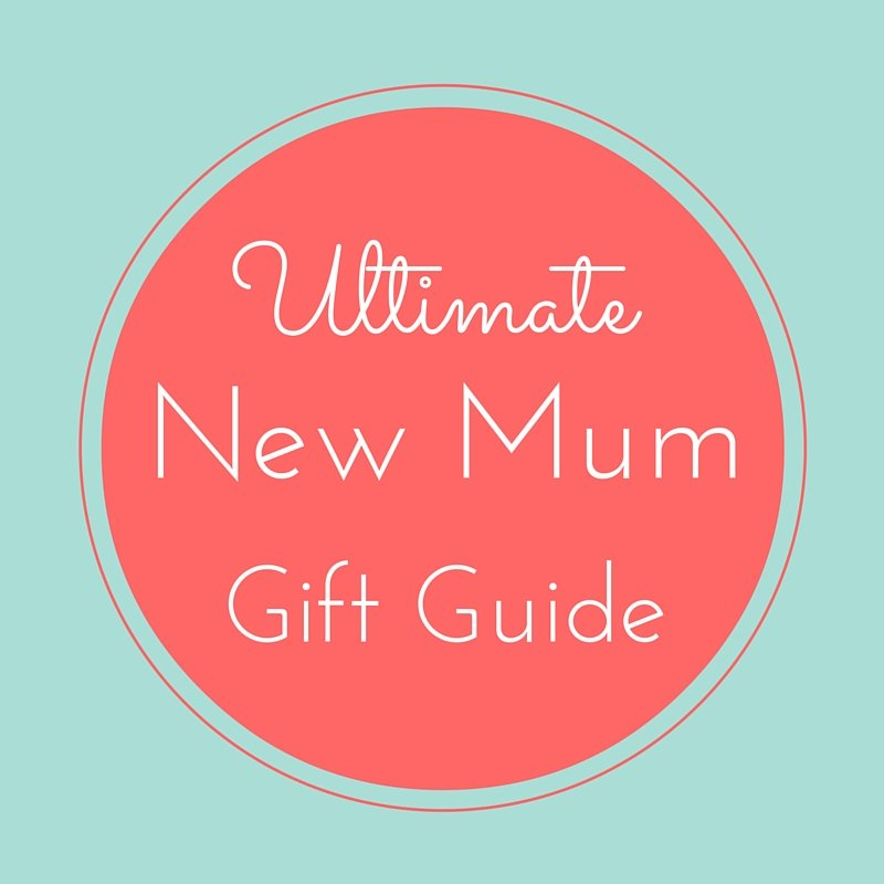 Ultimate new mum gift guide badge