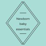 Newborn baby essentials bagde