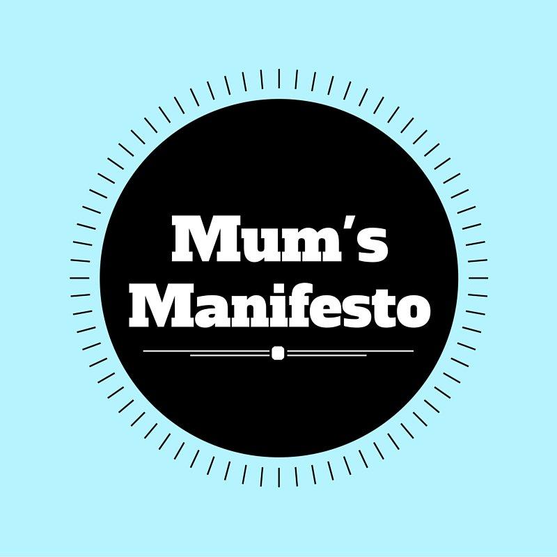 Badge for Mum's Manifesto #MumsManifesto